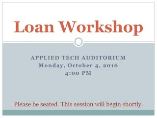 Loan Workshop