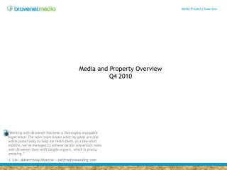 Media and Property Overview Q4 2010