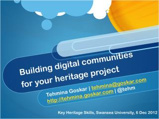 Building digital communities for your heritage project