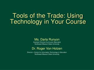 Tools of the Trade: Using Technology in Your Course
