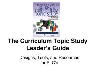 The Curriculum Topic Study Leader's Guide