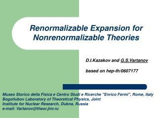 D.I.Kazakov and G.S.Vartanov based on hep-th/0607177