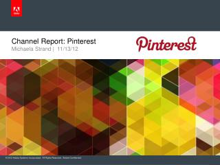 Channel Report:  Pinterest