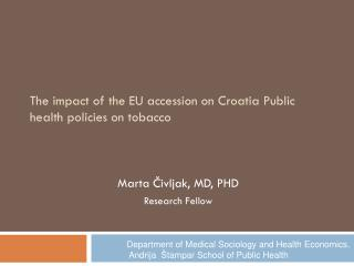 The impact of the EU accession on Croatia Public health policies on tobacco