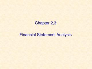 Chapter 2,3 Financial Statement Analysis