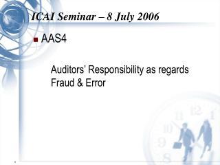 ICAI Seminar – 8 July 2006