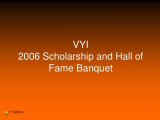 VYI 2006 Scholarship and Hall of Fame Banquet