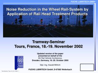 Noise Reduction in the Wheel/Rail-System by Application of Rail Head Treatment Products