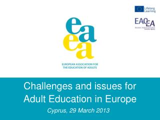 Challenges and issues for  Adult  Education in Europe