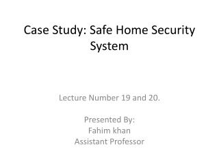 Case Study: Safe Home Security System