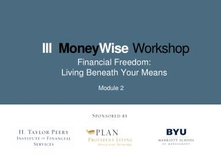 Financial Freedom: Living Beneath Your Means