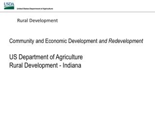 Community and Economic Development  and Redevelopment  US Department of Agriculture