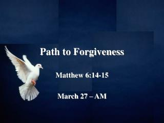 Path to Forgiveness