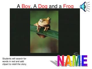 A  Boy , A  Dog  and a  Frog