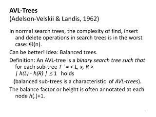 AVL-Trees  (Adelson-Velskii & Landis, 1962)