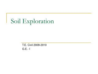 Soil Exploration