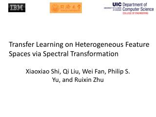 Transfer Learning on Heterogeneous Feature Spaces via Spectral Transformation