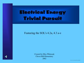 Electrical Energy Trivial Pursuit