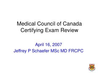 Medical Council of Canada Certifying Exam Review