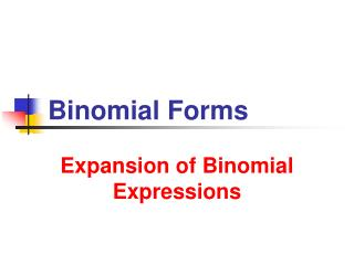 Binomial Forms