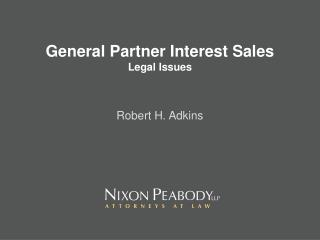 General Partner Interest Sales Legal Issues