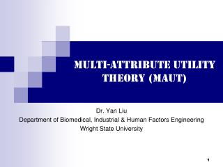 Multi-Attribute Utility Theory (MAUT)