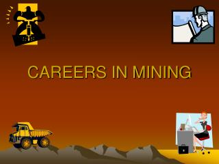 CAREERS IN MINING