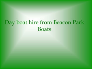 Beacon Park Boats - Day Boat Hire