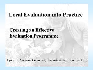 Local Evaluation into Practice
