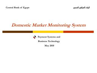Domestic Market Monitoring System