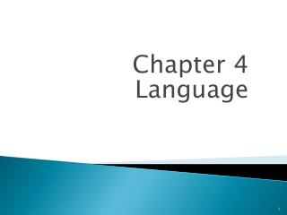Chapter 4 Language