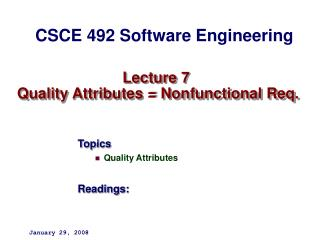Lecture 7  Quality Attributes = Nonfunctional Req.
