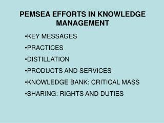 PEMSEA EFFORTS IN KNOWLEDGE MANAGEMENT