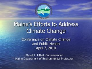 Maine's Efforts to Address Climate Change