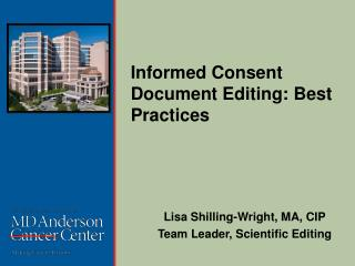 Informed Consent Document Editing: Best Practices