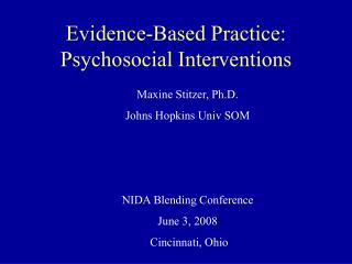 Evidence-Based Practice: Psychosocial Interventions