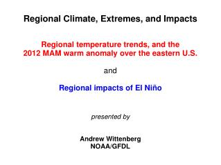 Regional Climate, Extremes, and Impacts