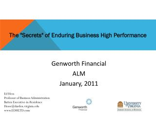 "The  "" Secrets "" of  Enduring  Business High Performance"