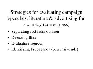 Strategies for evaluating campaign speeches, literature & advertising for accuracy (correctness)