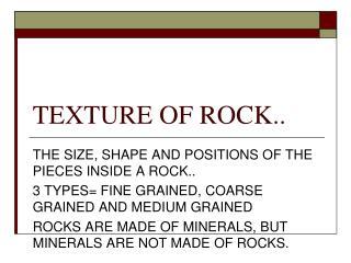 TEXTURE OF ROCK..