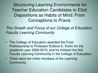 The Growth and Focus of our College of Education Faculty Learning Community