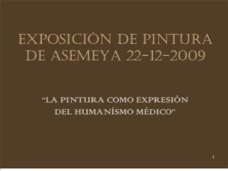 EXPOSICI N DE PINTURA DE ASEMEYA 22-12-2009