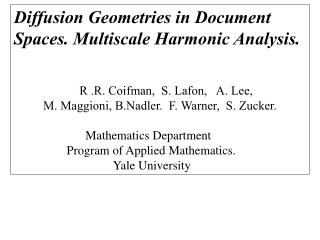 Diffusion Geometries in Document   Spaces. Multiscale Harmonic Analysis.