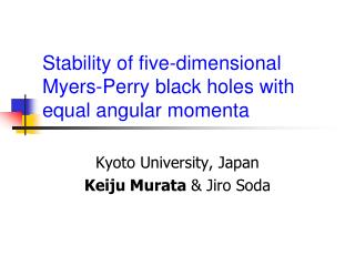 Stability of five-dimensional Myers-Perry black holes with equal angular momenta