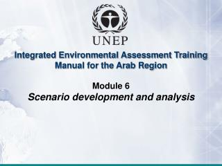 Module 6: Scenario development and analysis