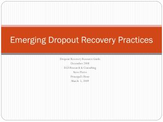 Emerging Dropout Recovery Practices