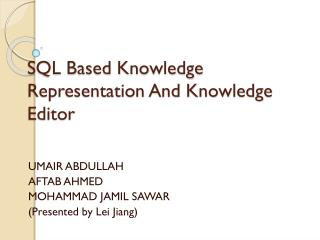 SQL Based Knowledge Representation And Knowledge Editor