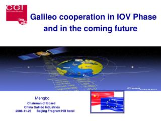 Galileo cooperation in IOV Phase       and in the coming future