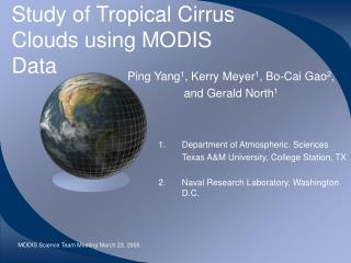 Study of Tropical Cirrus Clouds using MODIS Data