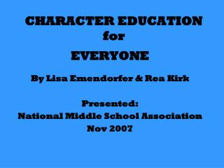 CHARACTER EDUCATION for